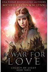 A War for Love (Legacy of Light) Paperback