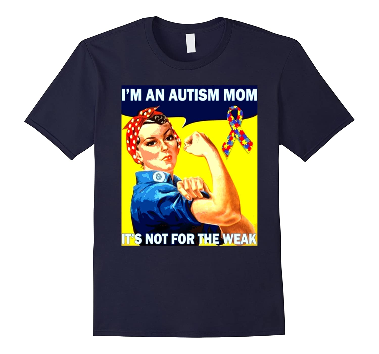 an autism autistic mom not for the weak awareness t shirt-TD