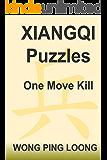 Xiangqi Puzzles One Move Kill (English Edition)