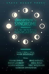 Dreamer's Syndrome: New World Navigation