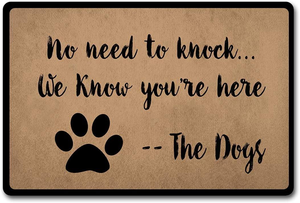 No Need To Knock We Know You're Here The Dog Doormat Monogram Welcome Mats (23.6 X 15.7 in)Anti-Slip Home Decor Doormat Prank Gift Door Mat For The Entrance Way Indoor Mats
