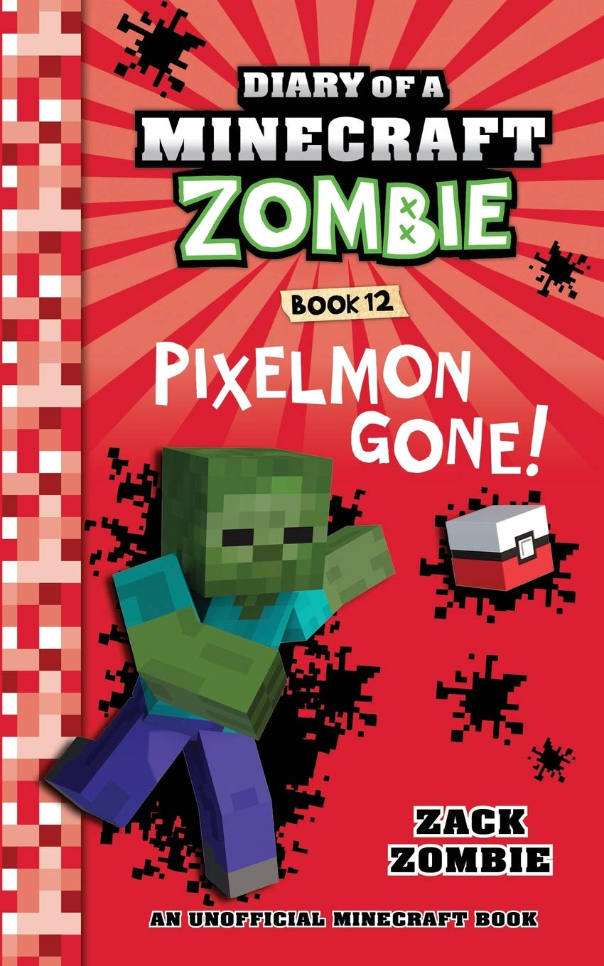 Diary of a Minecraft Zombie Book 12: Pixelmon Gone! (Volume 12