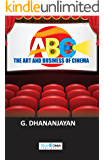 THE ART AND BUSINESS OF CINEMA