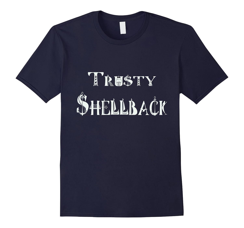 Crossing The Line Trusty Shellback T Shirt-FL