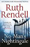 No Man's Nightingale: (A Wexford Case) (Inspector Wexford series)