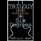TRILOGY & Six Degrees: (ギター小説『440Hz』シリーズ)