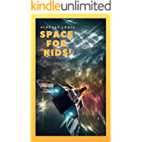 SPACE FOR KIDS: Science Book For Toddlers