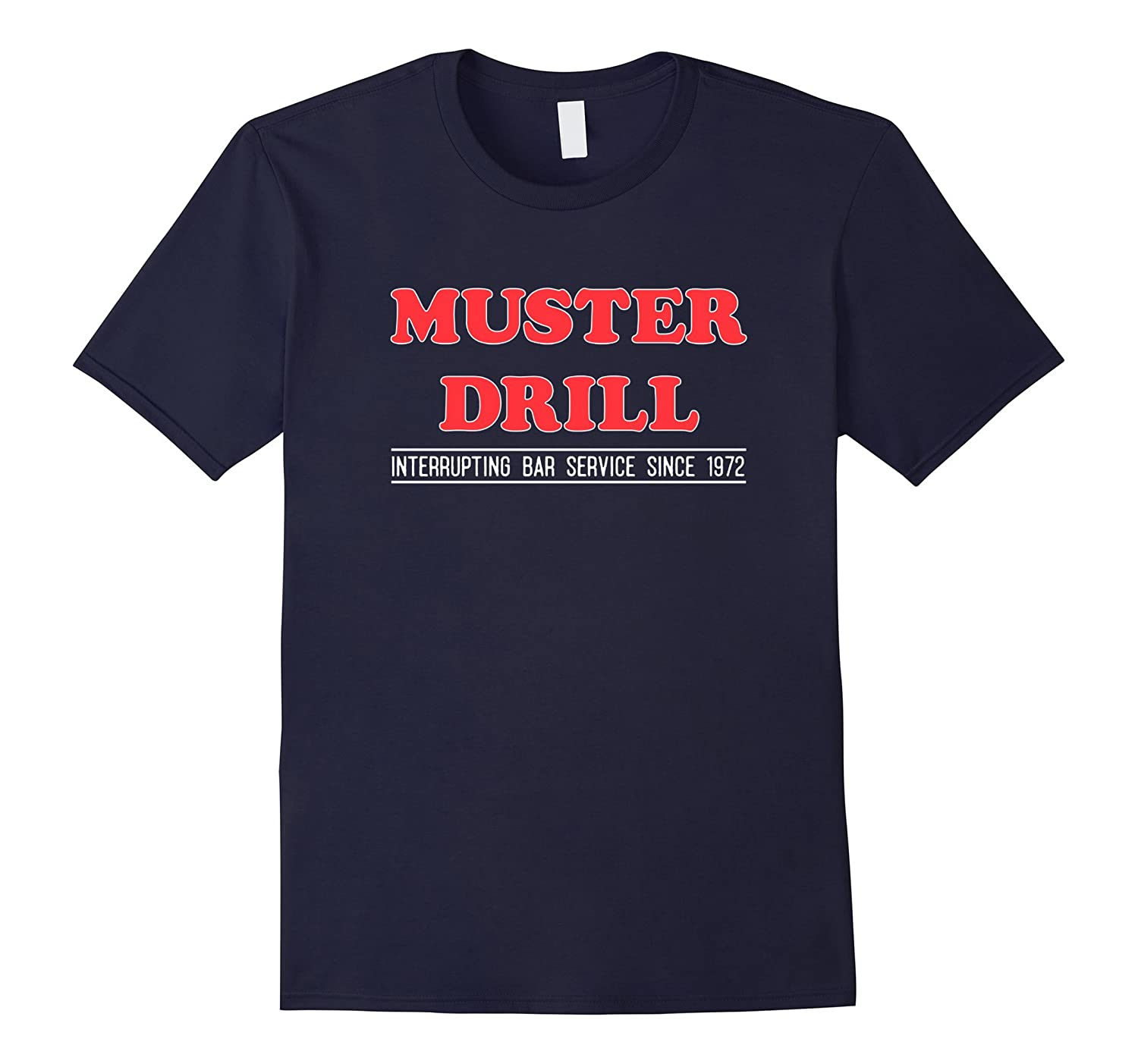 Cruise Ship Muster Drill T-Shirt Funny Bold Text-TH