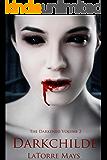 Darkchilde: (Darkened Volume 2)