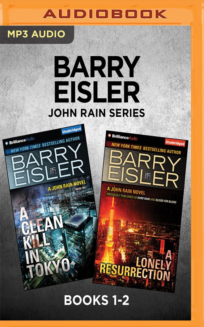 Read Online Barry Eisler John Rain Series: Books 1-2: A Clean Kill in Tokyo & A Lonely Resurrection (A John Rain Novel) PDF