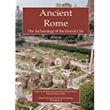 Ancient Rome: The Archaeology of the Eternal City (Oxford University School of Archaeology Monograph)