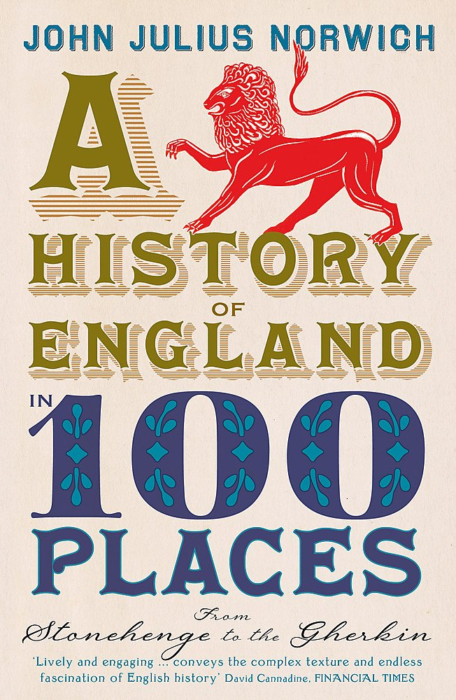History of England in 100 Places: From Stonehenge to the Gherkin pdf epub