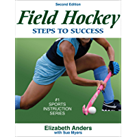 Field Hockey: Steps to Success (STS (Steps to