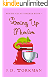 Stirring Up Murder (Auntie Clem's Bakery Book 4)