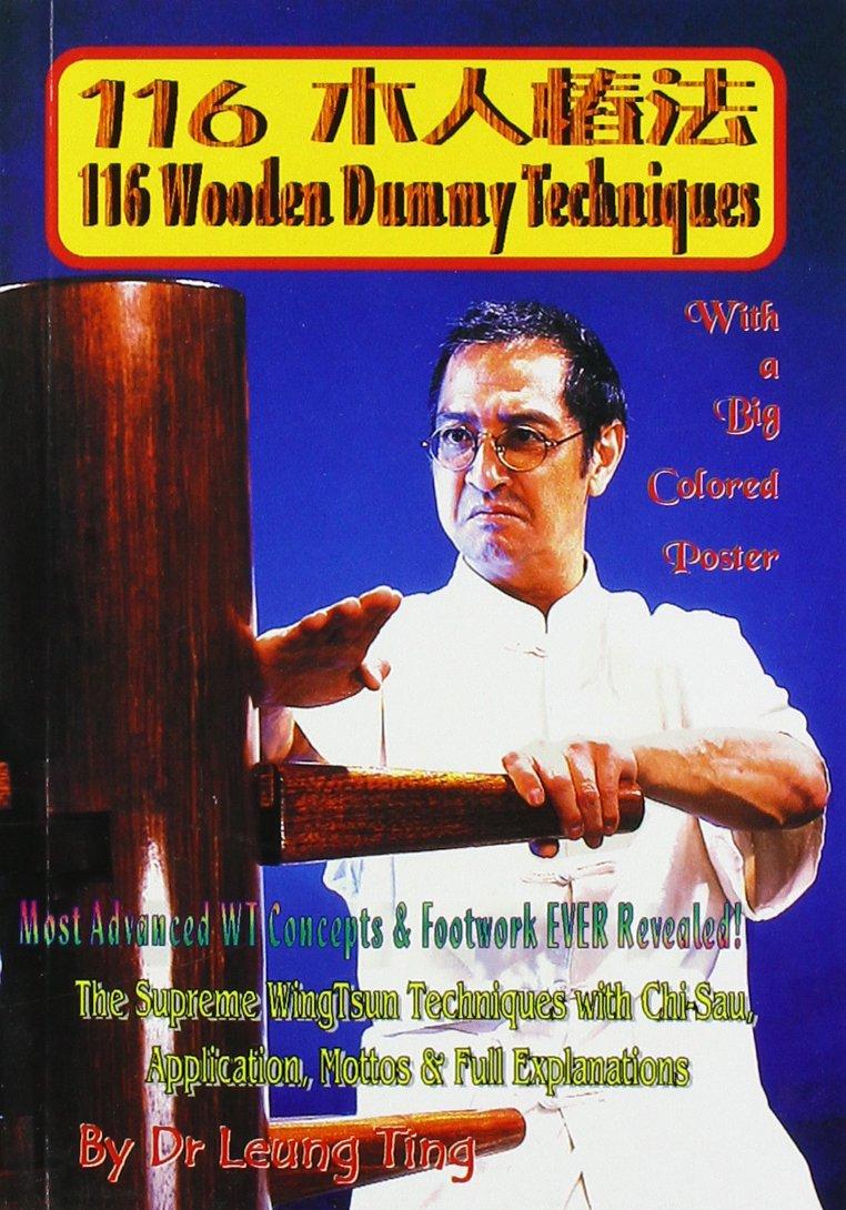 116 Wooden Dummy Techniques