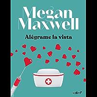 Alégrame la vista (Spanish Edition)