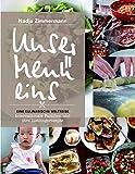 Unser Menü eins - Eine kulinarische Weltreise: Internationale Familien und ihre Lieblingsrezepte
