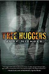 Tree Huggers Kindle Edition
