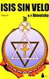 ISIS SIN VELO TOMO II (RUSTICA) (2005)