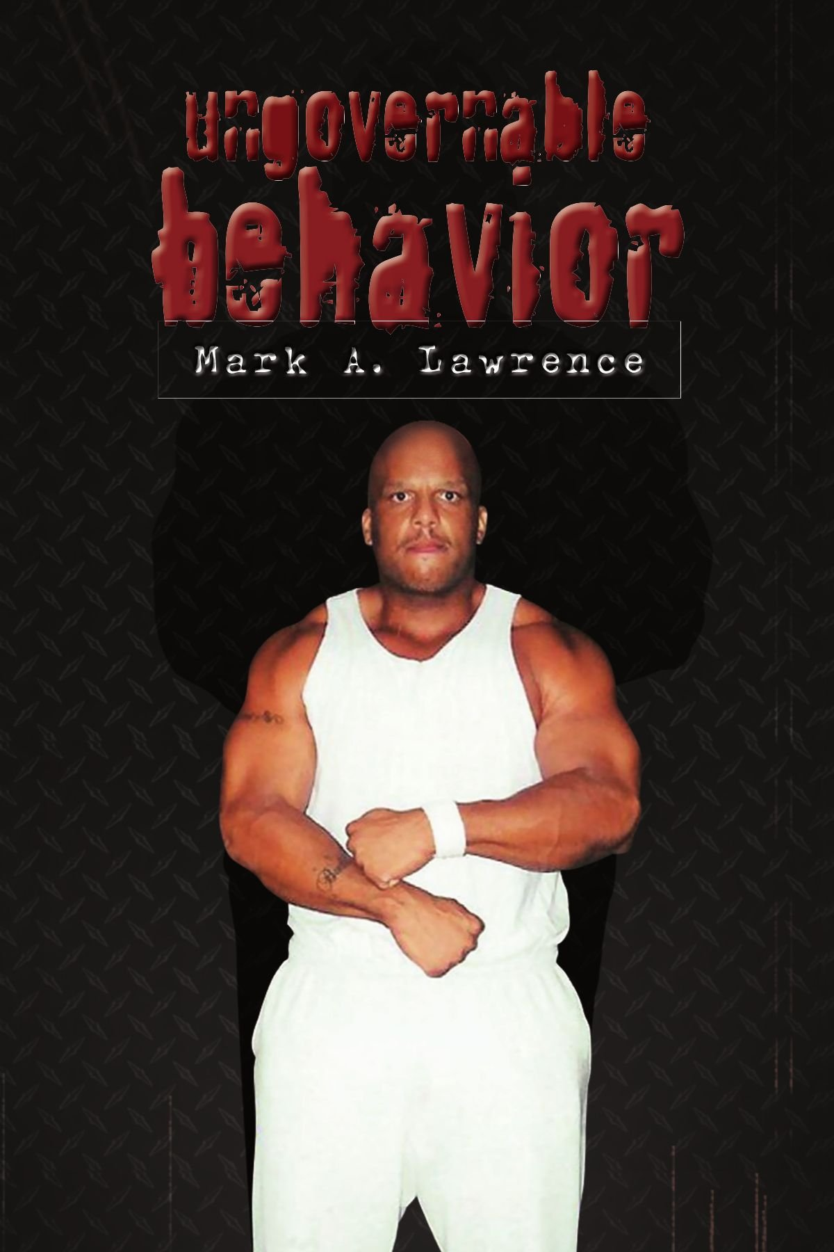 Read Online Ungovernable Behavior PDF
