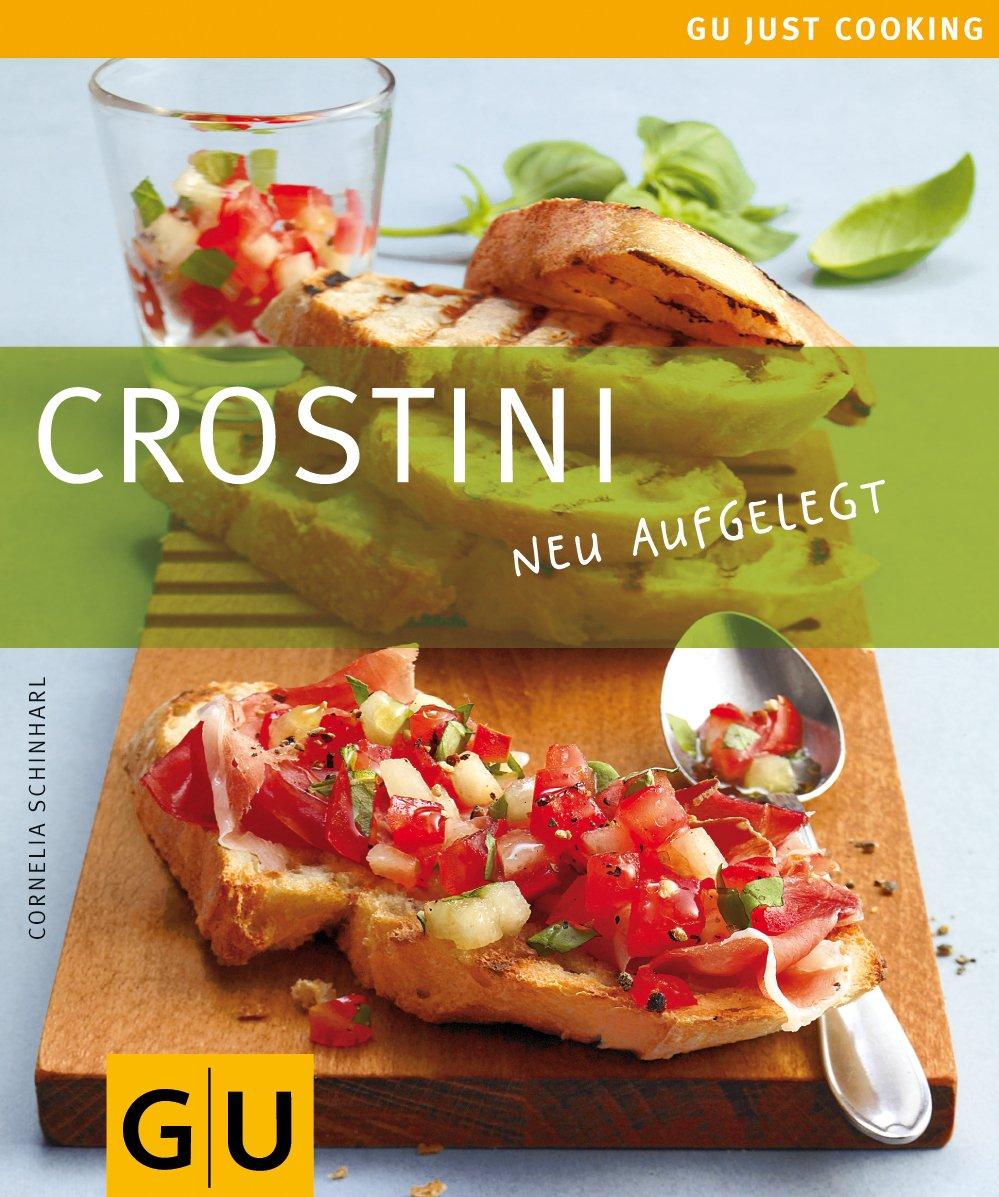 Crostini (GU Just cooking)