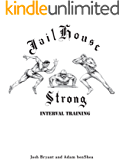 Jailhouse Strong: Interval Training (English Edition)