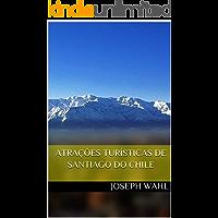 Atrações Turísticas de Santiago do Chile