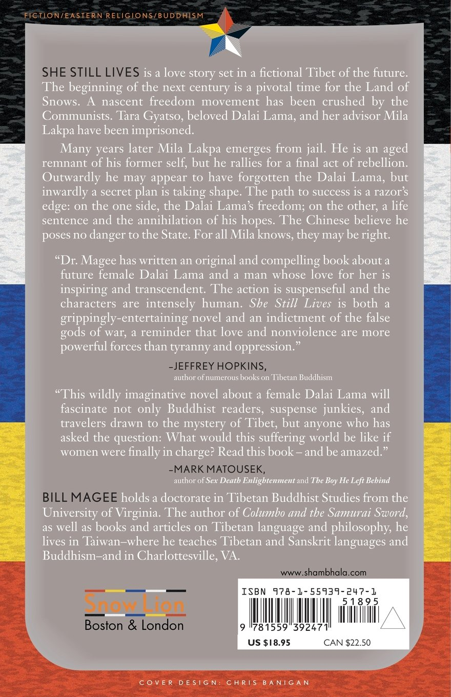 Amazon: She Still Lives: A Novel Of Tibet (9781559392471): William A  Magee: Books