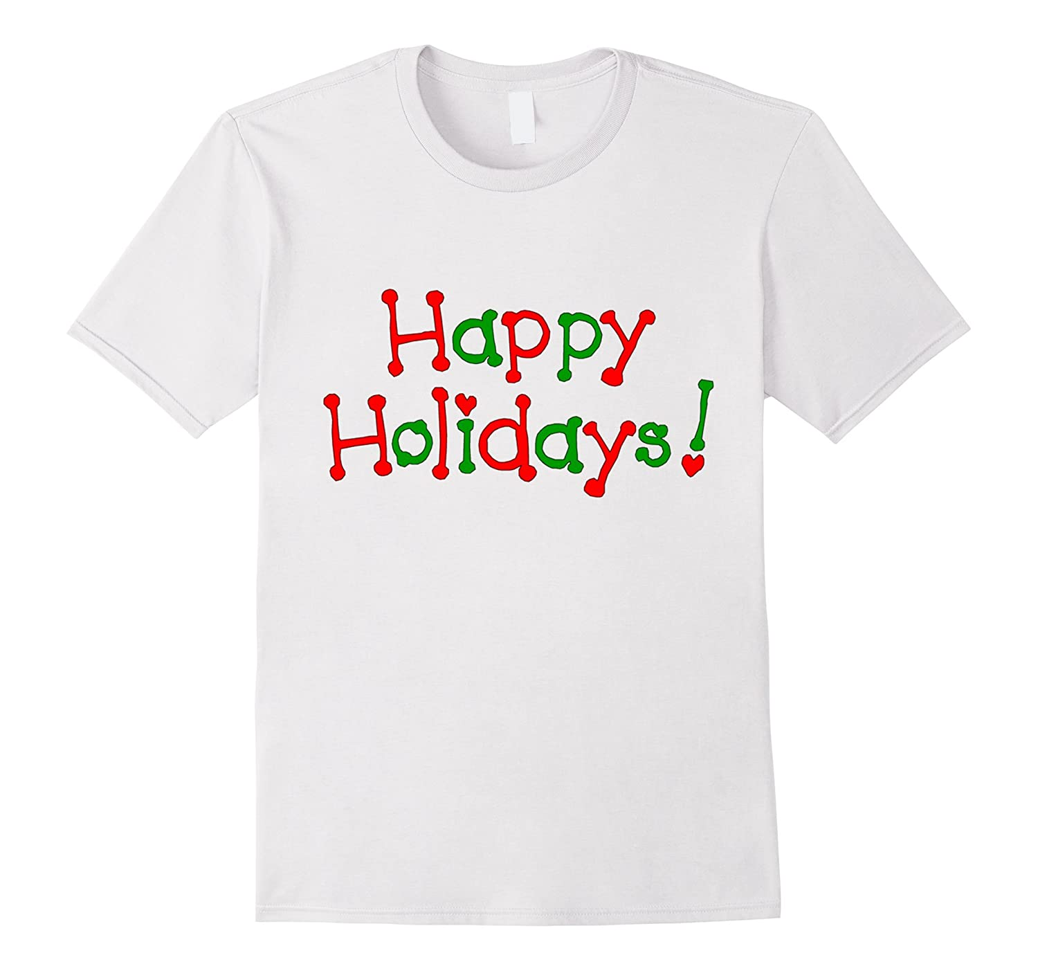 Happy Holidays - Enjoy It With Your Loved Ones Tshirt-Vaci