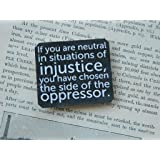 If You Are Neutral In Situations Of Injustice Sticker Sticker Vinyl Bumper Sticker Decal Waterproof 5