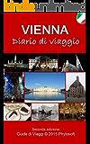 Guida di Viaggio a Vienna: Diario di Viaggio