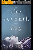 The Seventh Day: The Seventh Day 1 (The Seventh Day Series)