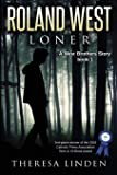 Roland West, Loner (West Brothers)
