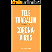 Teletrabalho em tempos de Coronavírus