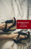 The Femford School (Part Two) (Femford School For Girls Book 2)