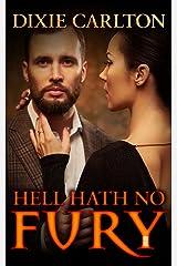 Hell Hath No Fury Kindle Edition