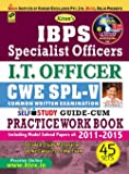 IBPS (SO) I.T. Officer CWE – V Guide Cum Practice Work Book (WITH CD)– English - 1510 (Old Edition)