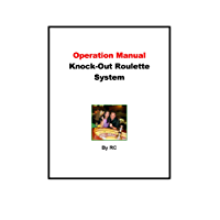 Operation Manual for Knock-Out Roulette System (English Edition)