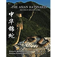 The Asian Ratsnakes and Kin of Greater China