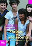 Paroles pour adolescents ou Le complexe du homard