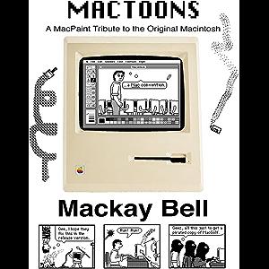 MacToons: A MacPaint Tribute to the Original Macintosh