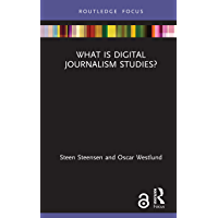 What is Digital Journalism Studies? (Disruptions) (English Edition)