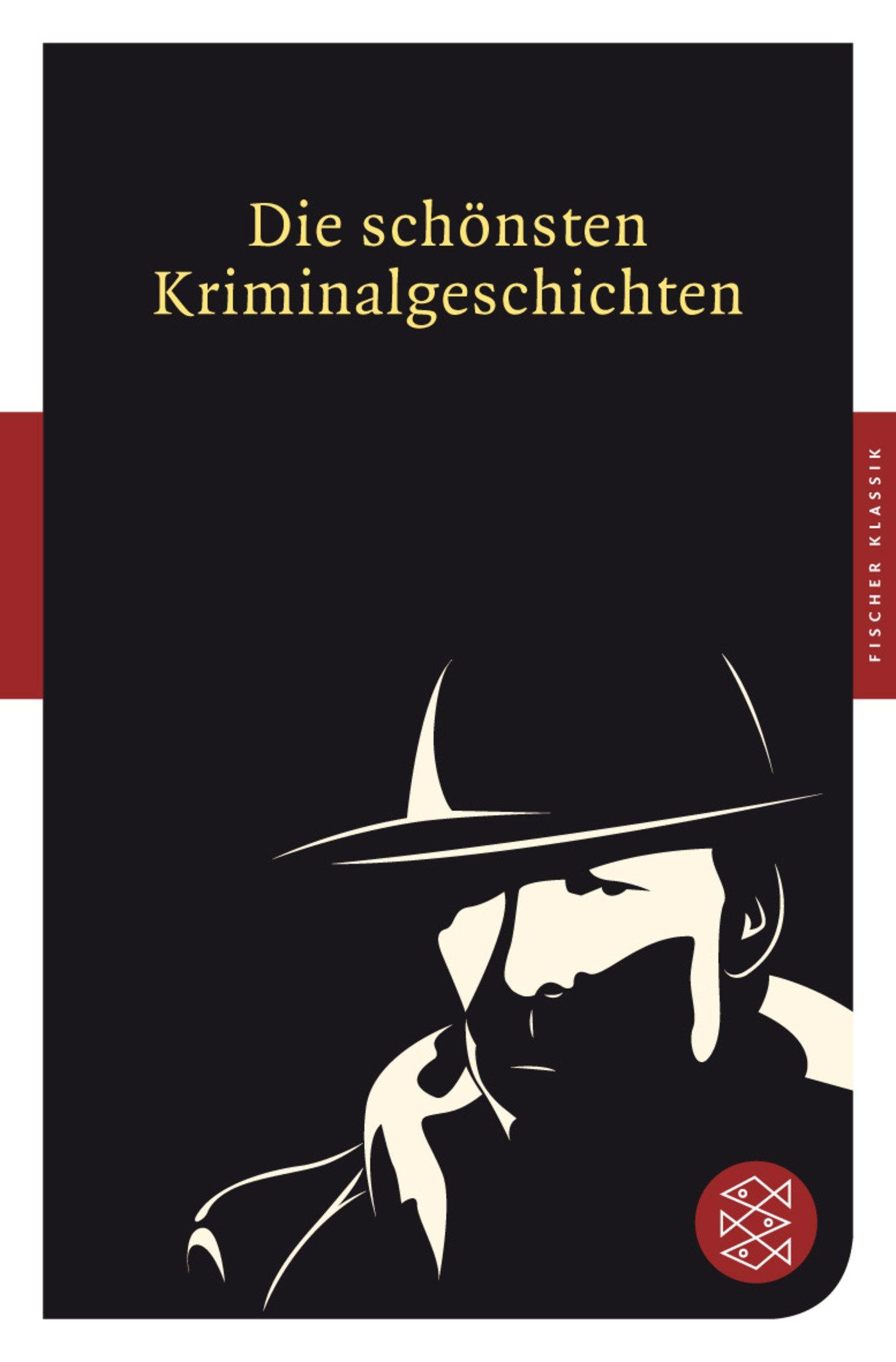 Die schönsten Kriminalgeschichten (Fischer Klassik)