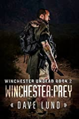 Winchester: Prey (Winchester Undead Book 2) Kindle Edition