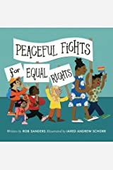 Peaceful Fights for Equal Rights Kindle Edition