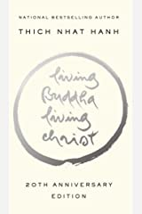 Living Buddha, Living Christ: 20th Anniversary Edition Paperback