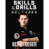 Skills and Drills Reloaded