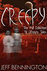 Creepy: The Full Collection of 38 True Ghost Stories and Short Fiction with a Supernatural Twist (Creepy Series Bundle) Kindle Edition