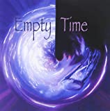 Empty Time [Import allemand]