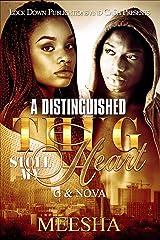 A Distinguished Thug Stole My Heart: G & Nova Kindle Edition